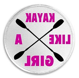 "Kayak Like A Girl - 3"" Sew/Iron On Patch Kayaking Woman Fema"