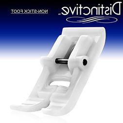 Distinctive Non-Stick Sewing Machine Presser Foot - Fits All