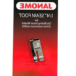 """1/4"""" Seam Foot For #200330008 Janome Oscillating Hook Models"""
