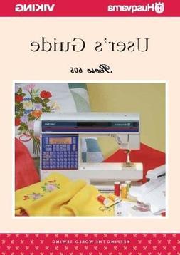 Husqvarna Viking Rose 605 Sewing Machine User's Guide COLOR