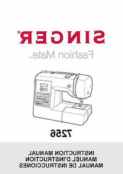 Singer 7256-FASHION-MATE Sewing Machine/Embroidery/Serger Ow